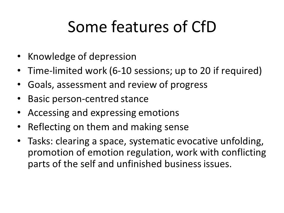 Some features of CfD Knowledge of depression
