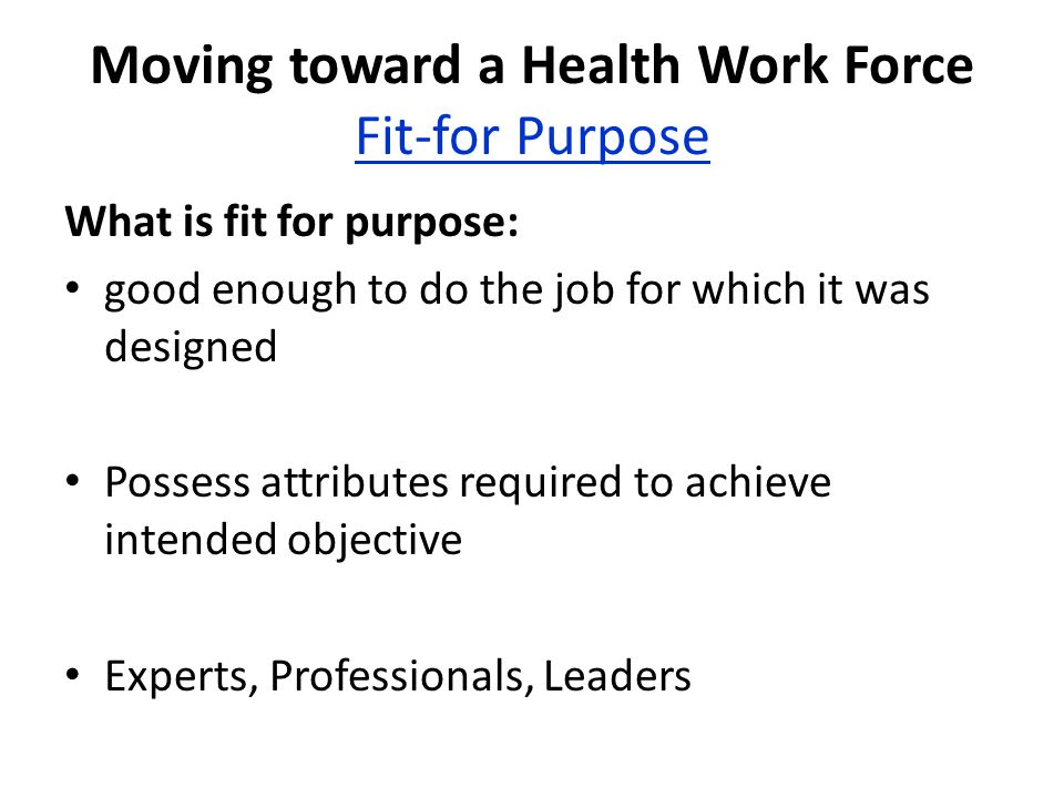 Moving toward a Health Work Force Fit-for Purpose