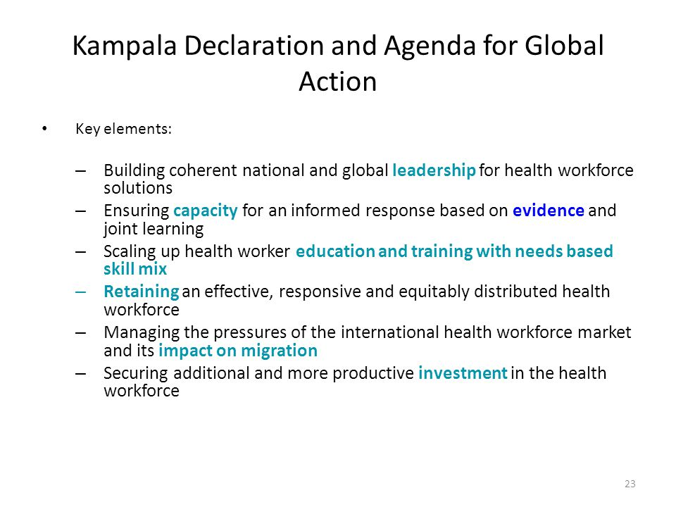 Kampala Declaration and Agenda for Global Action