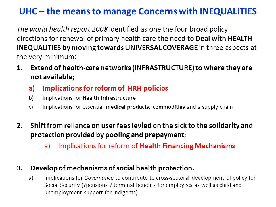 UHC – the means to manage Concerns with INEQUALITIES