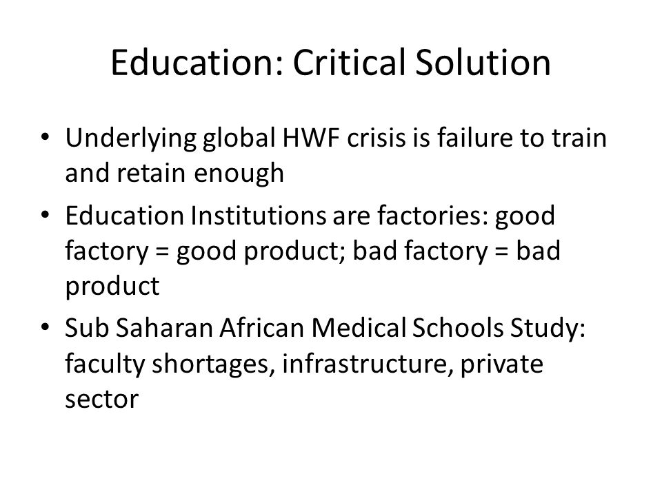 Education: Critical Solution