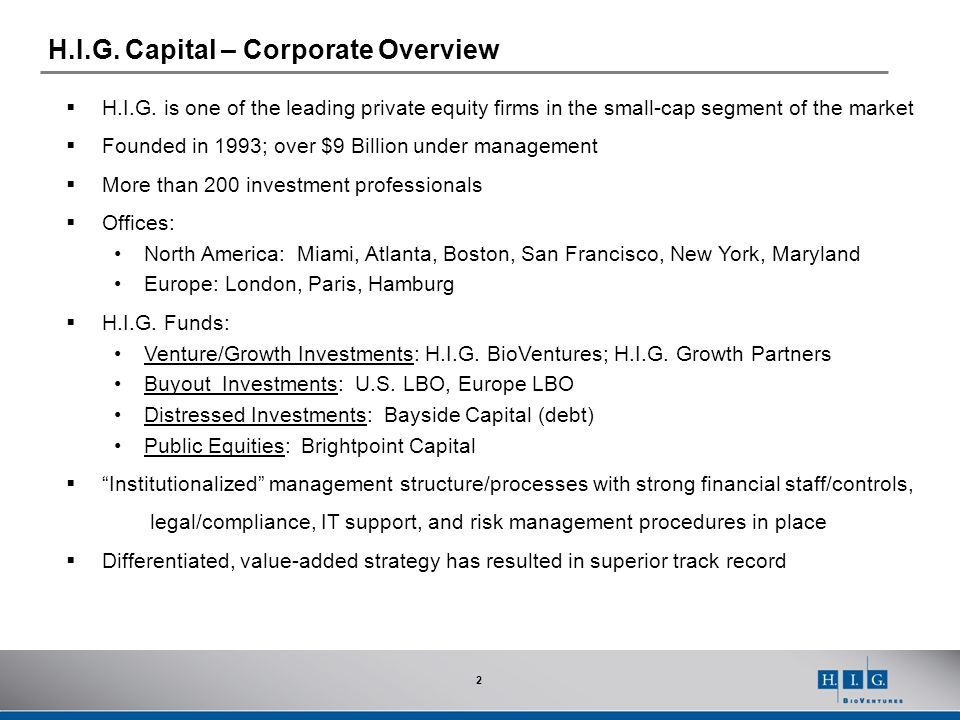 H.I.G. Capital – Corporate Overview