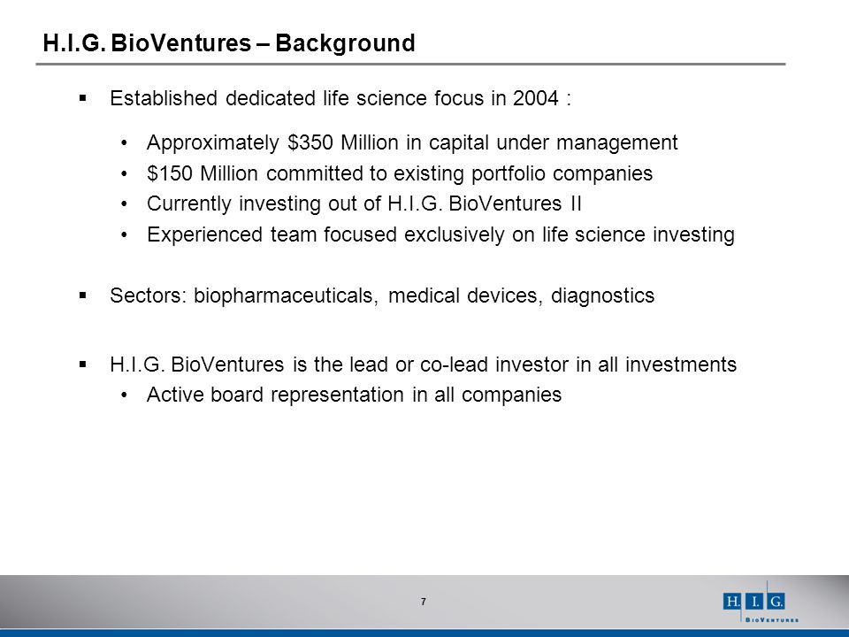 H.I.G. BioVentures – Background