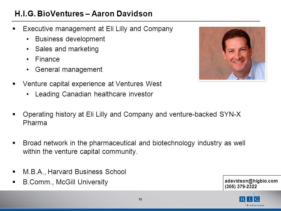 H.I.G. BioVentures – Aaron Davidson