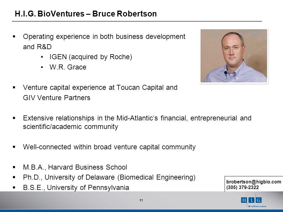 H.I.G. BioVentures – Bruce Robertson