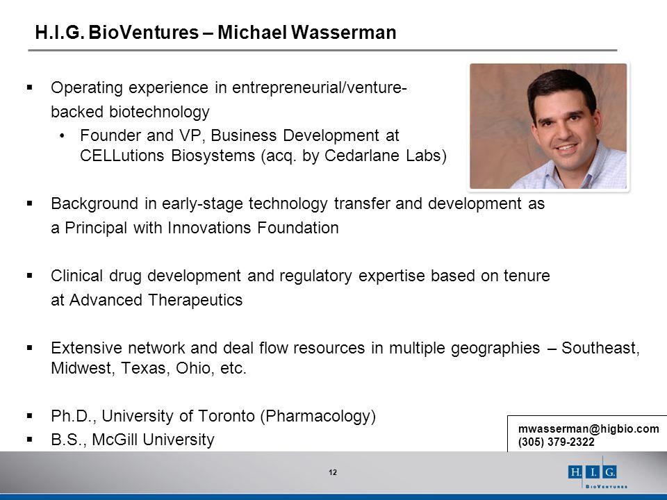 H.I.G. BioVentures – Michael Wasserman