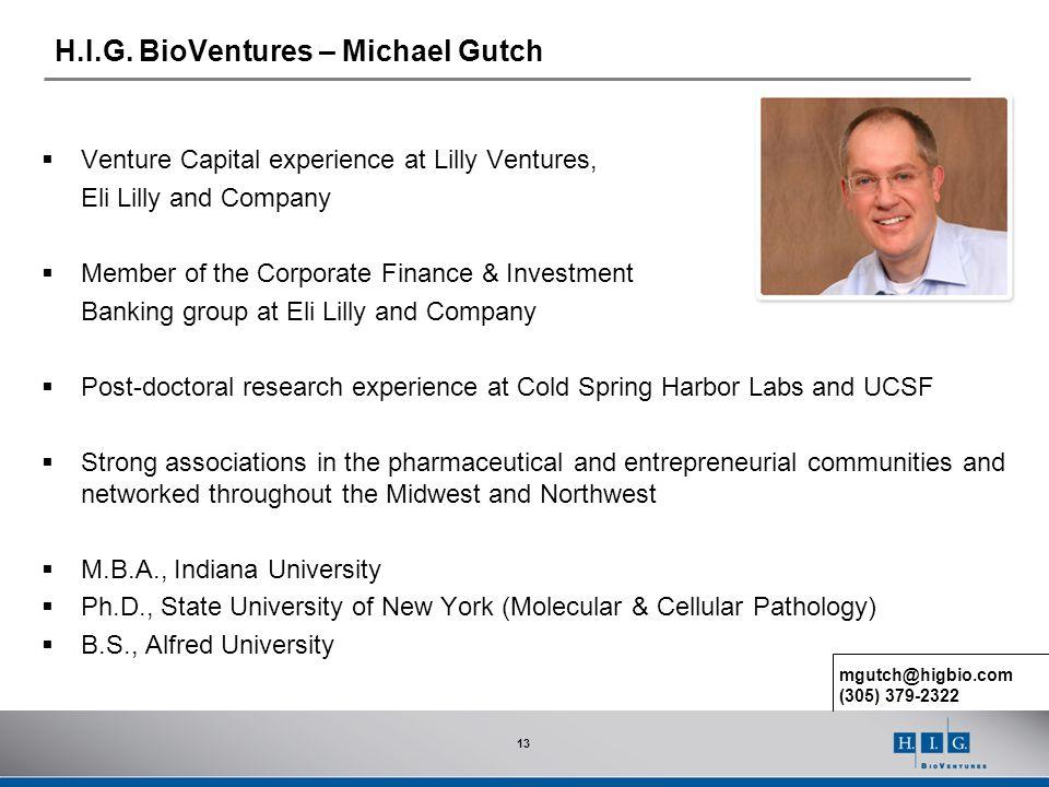 H.I.G. BioVentures – Michael Gutch