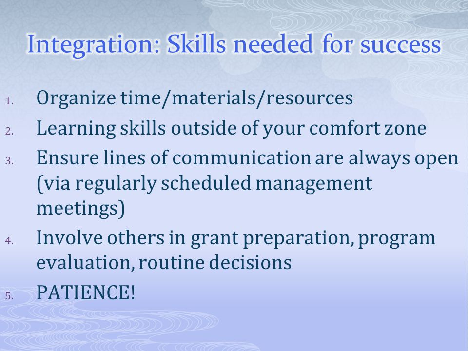 Integration: Skills needed for success