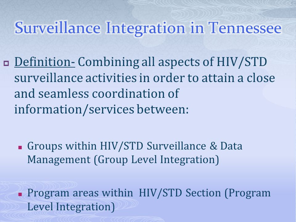 Surveillance Integration in Tennessee