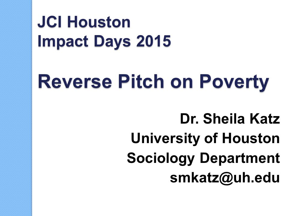 JCI Houston Impact Days 2015 Reverse Pitch on Poverty