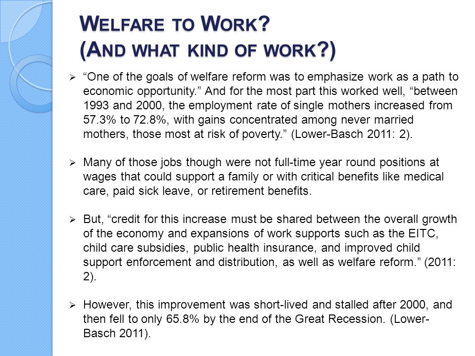 Welfare to Work (And what kind of work )