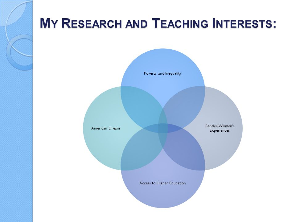 My Research and Teaching Interests: