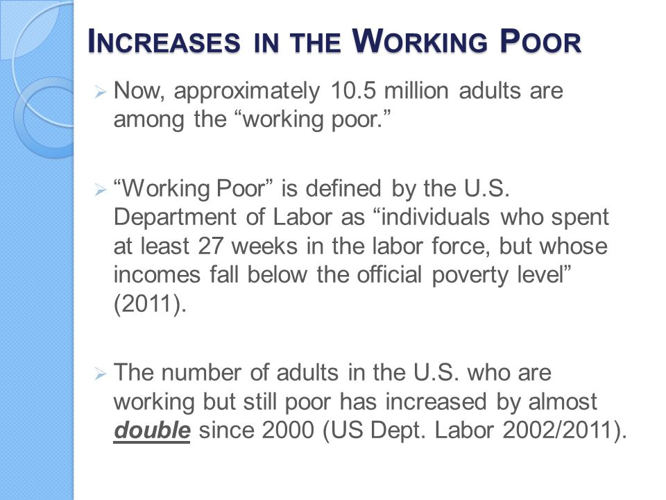 Increases in the Working Poor