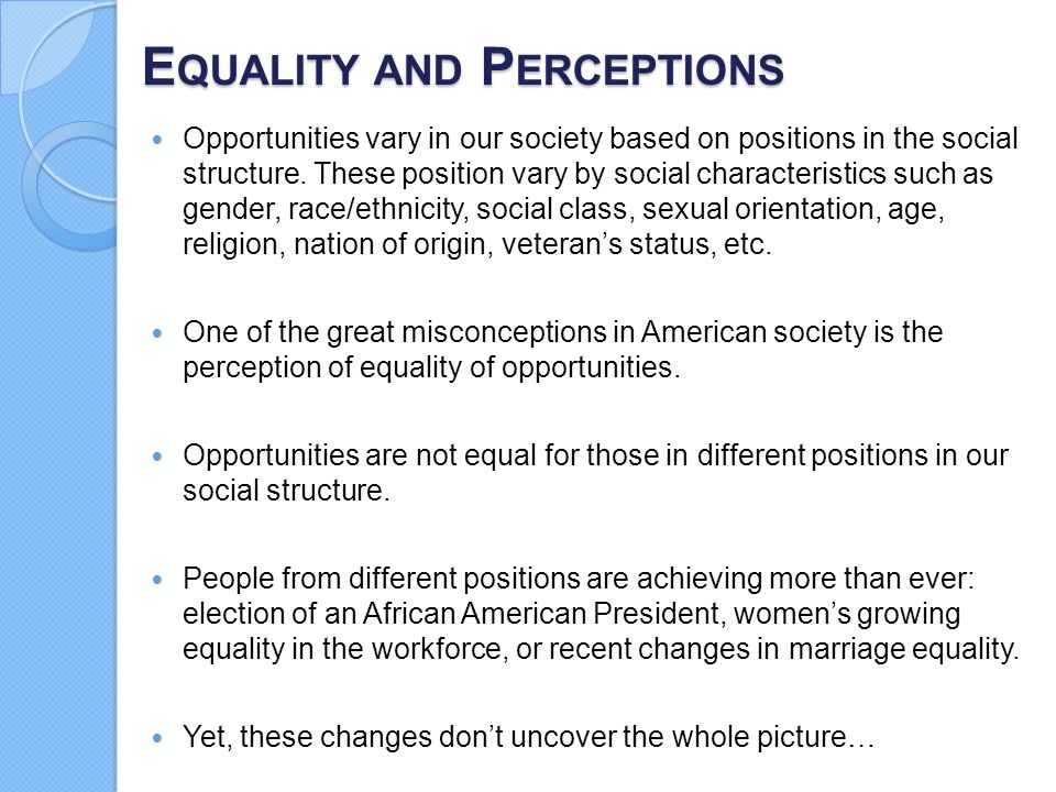 Equality and Perceptions