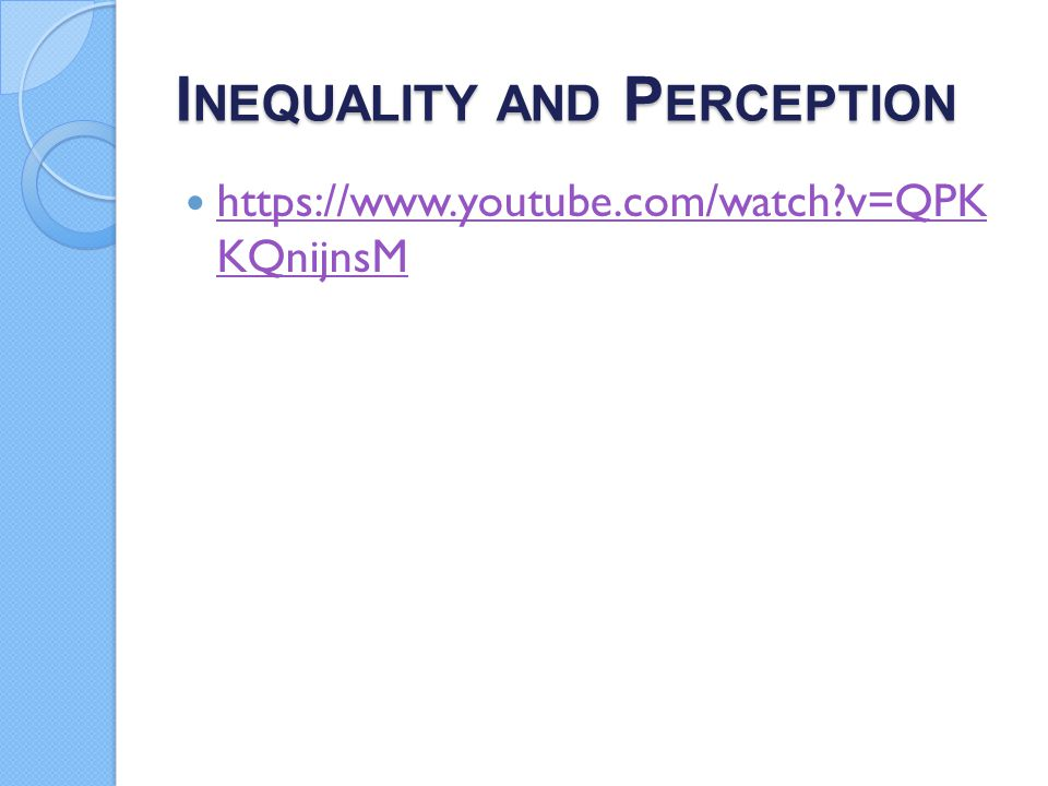 Inequality and Perception