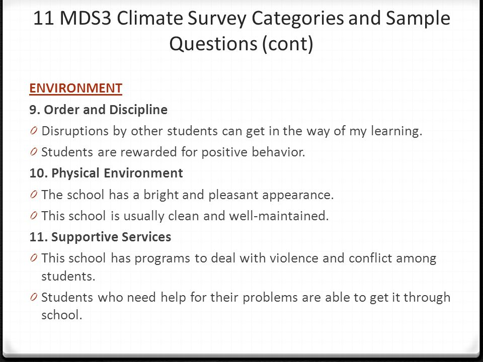11 MDS3 Climate Survey Categories and Sample Questions (cont)