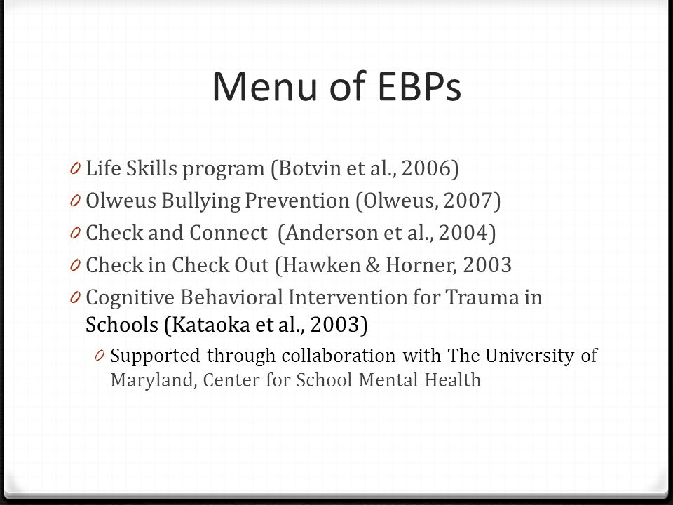 Menu of EBPs Life Skills program (Botvin et al., 2006)