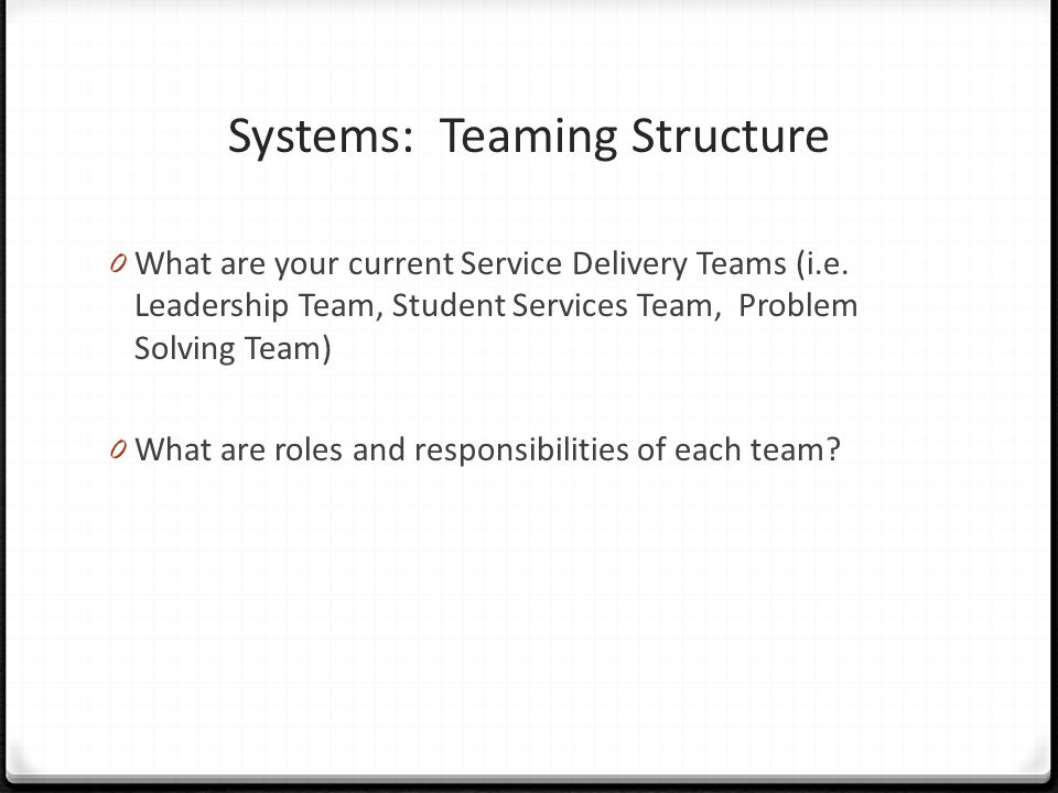 Systems: Teaming Structure