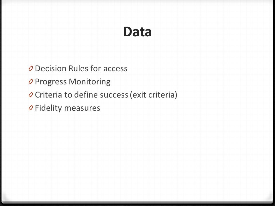 Data Decision Rules for access Progress Monitoring