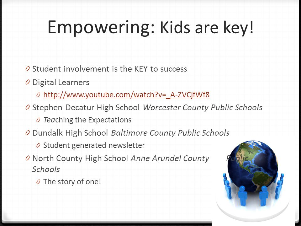 Empowering: Kids are key!