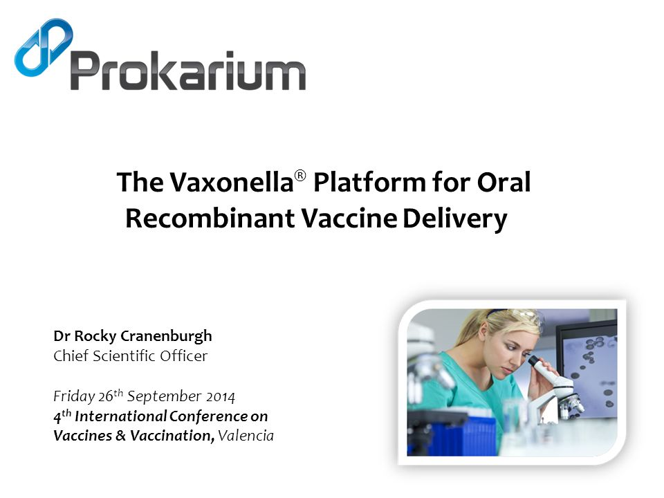 The Vaxonella® Platform for Oral Recombinant Vaccine Delivery