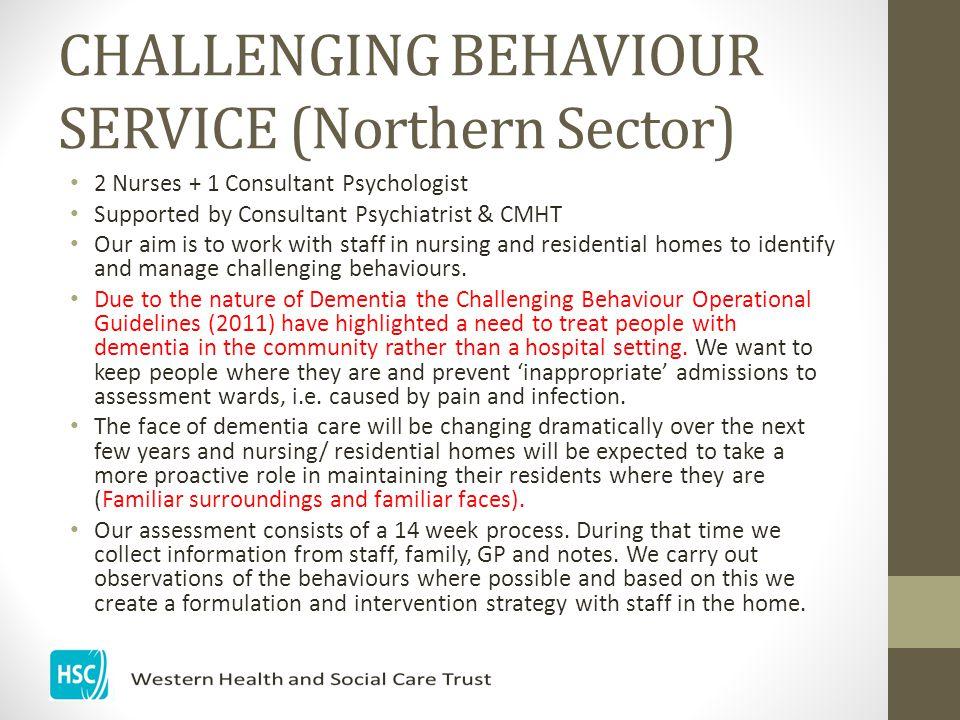 CHALLENGING BEHAVIOUR SERVICE (Northern Sector)