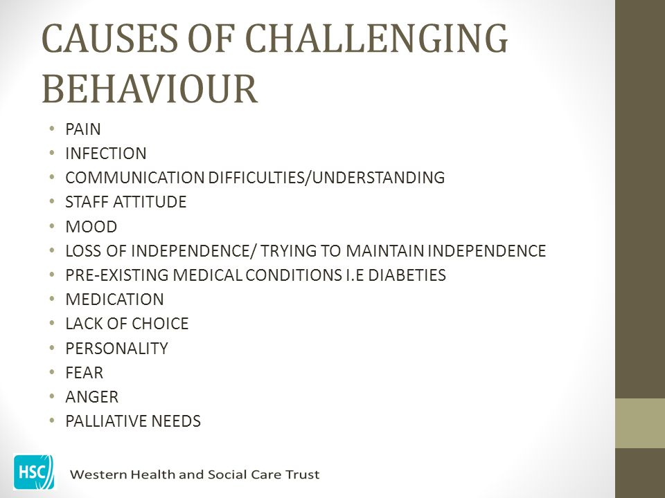 CAUSES OF CHALLENGING BEHAVIOUR