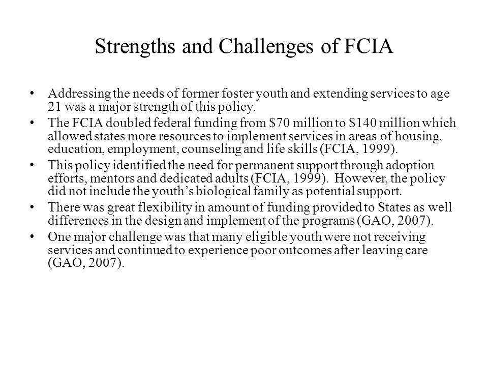 Strengths and Challenges of FCIA