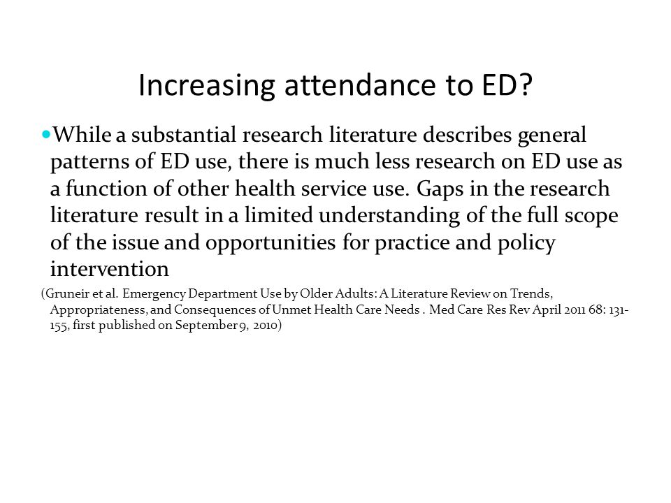 Increasing attendance to ED