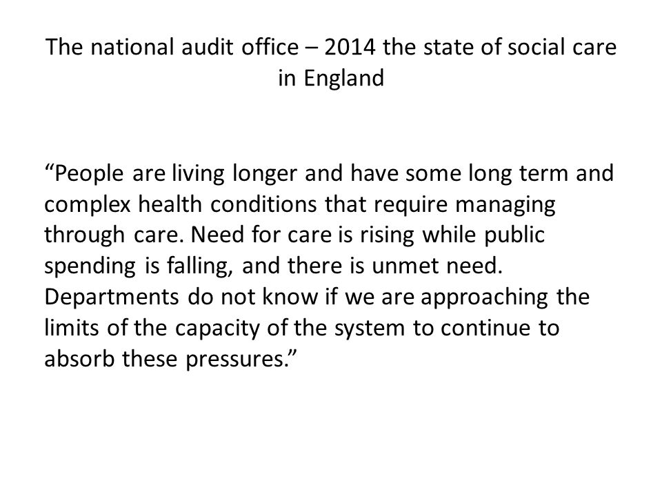 The national audit office – 2014 the state of social care in England