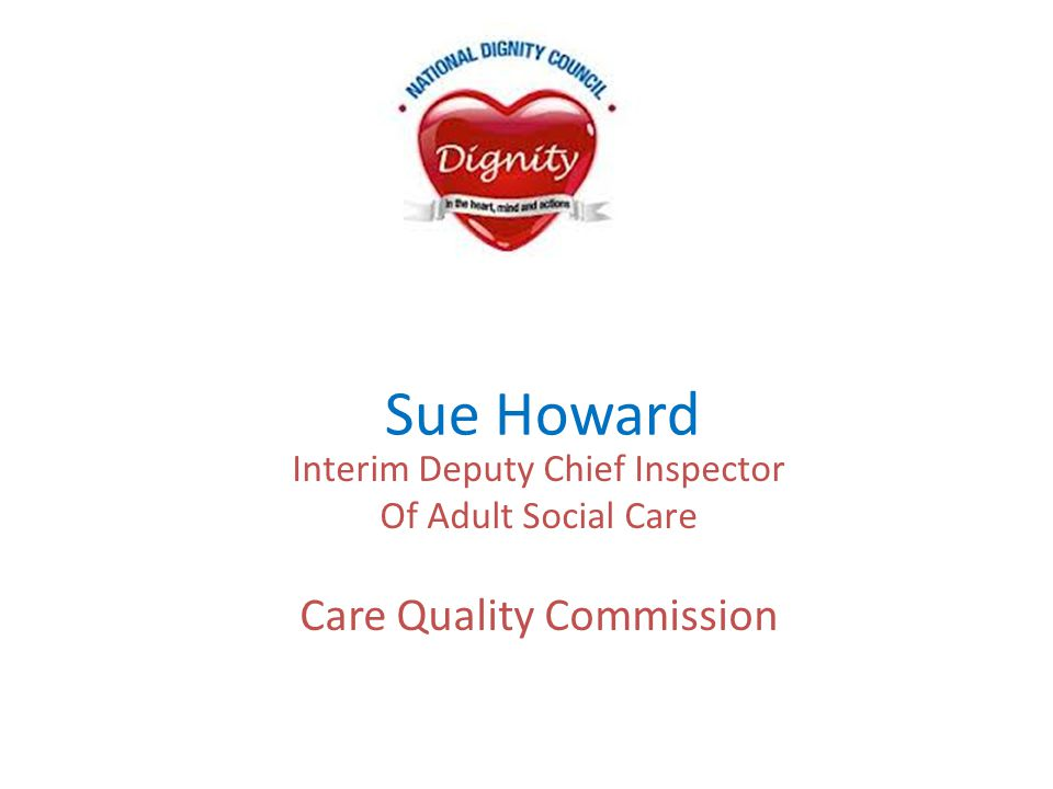 Sue Howard Care Quality Commission Interim Deputy Chief Inspector