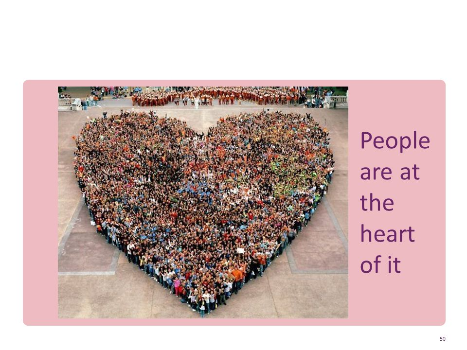 People are at the heart of it