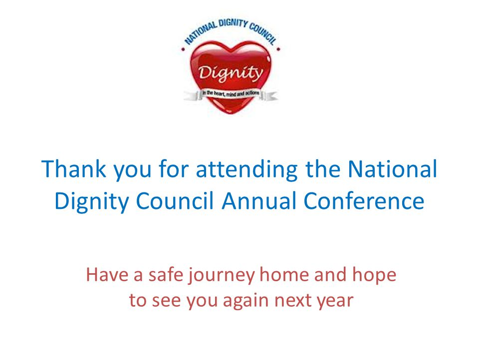Thank you for attending the National Dignity Council Annual Conference