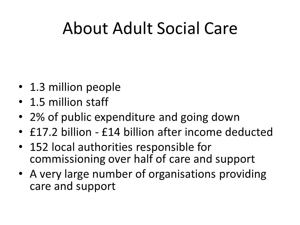 About Adult Social Care