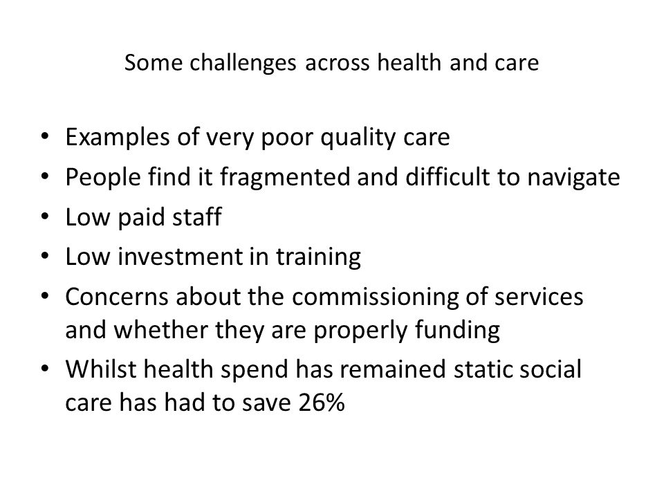 Some challenges across health and care