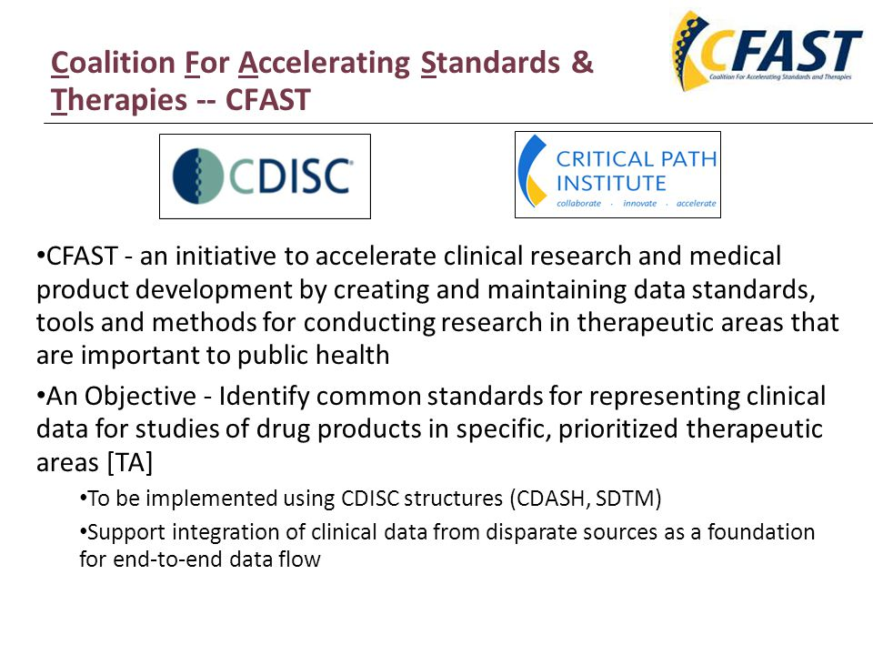 Coalition For Accelerating Standards & Therapies -- CFAST
