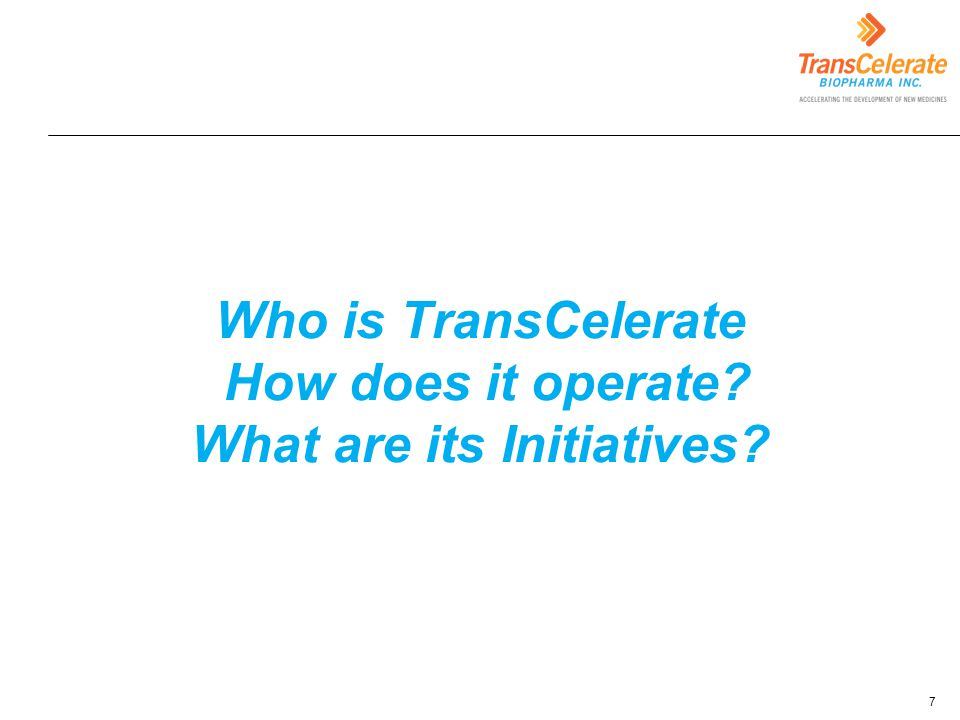 Who is TransCelerate How does it operate What are its Initiatives