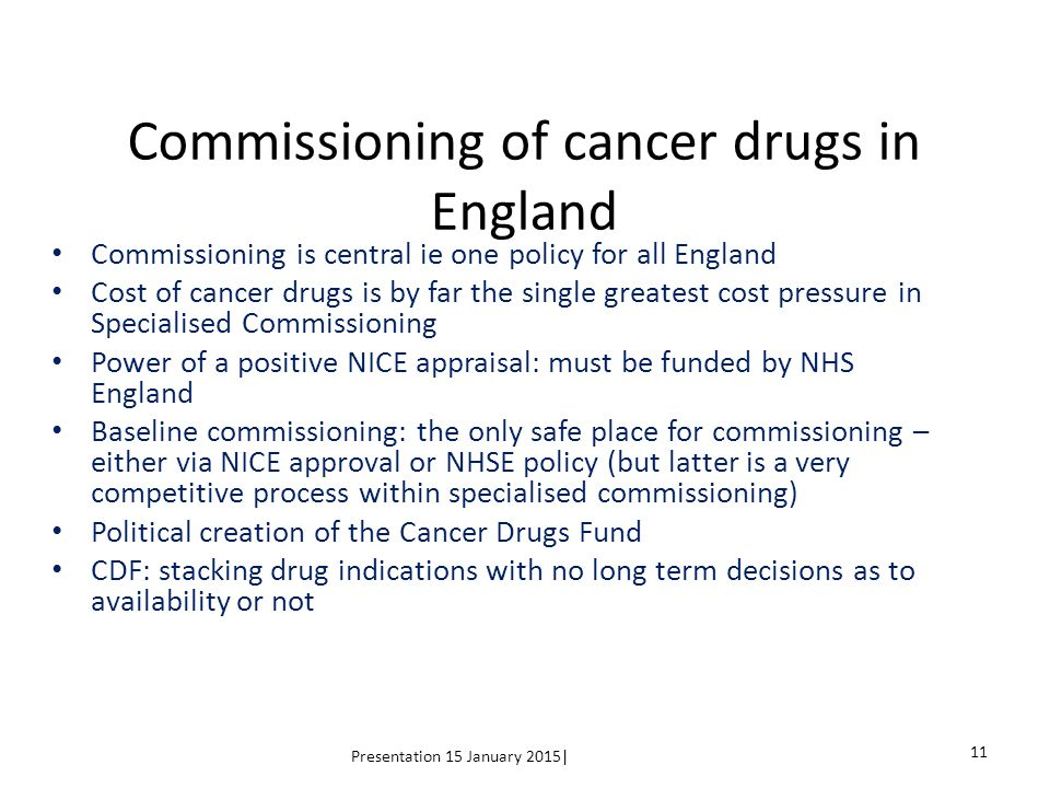 Commissioning of cancer drugs in England