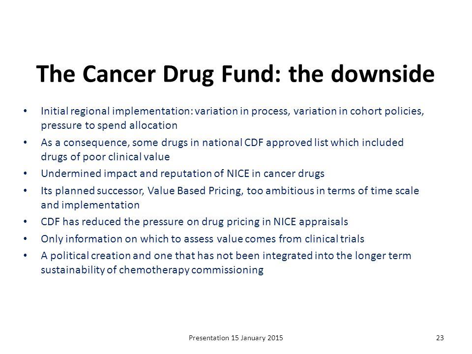 The Cancer Drug Fund: the downside