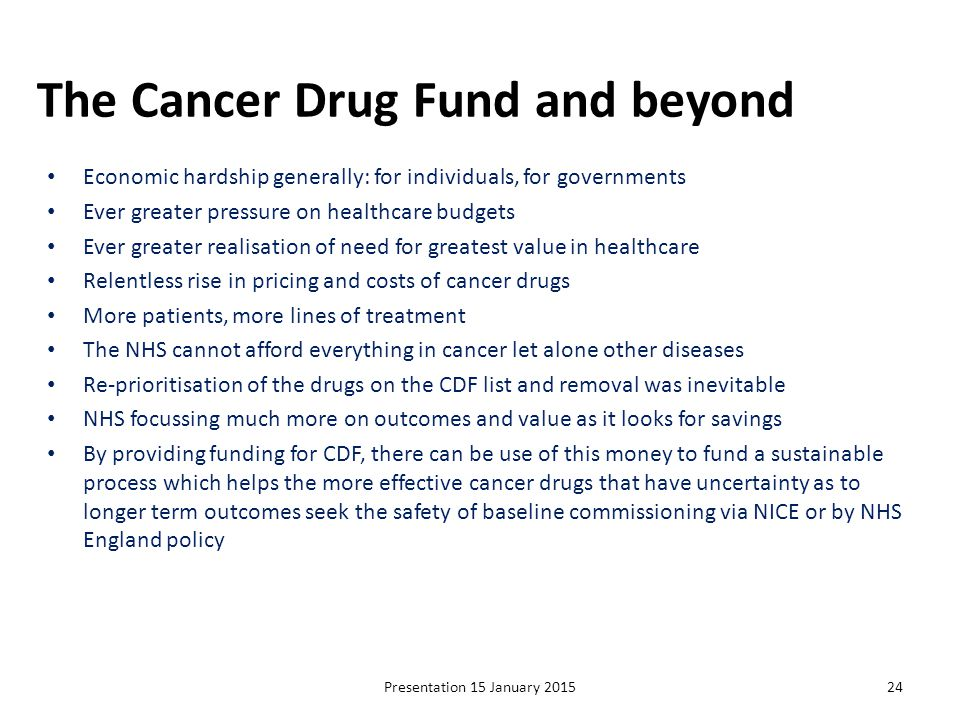 The Cancer Drug Fund and beyond
