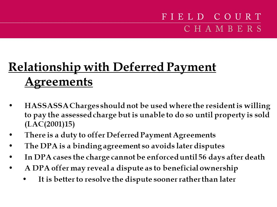 Relationship with Deferred Payment Agreements