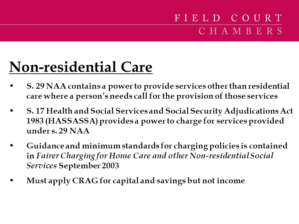 Non-residential Care