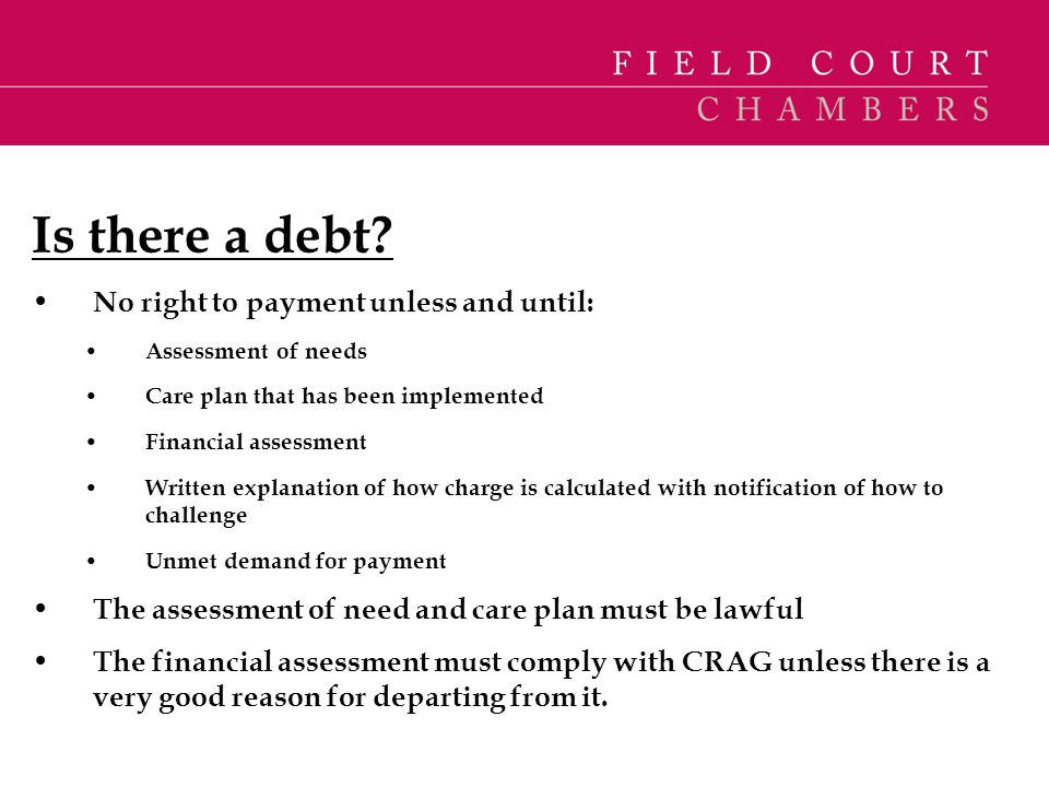 Is there a debt No right to payment unless and until: