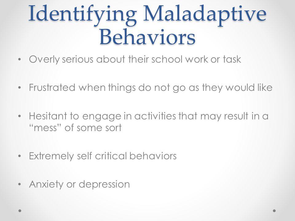 Identifying Maladaptive Behaviors