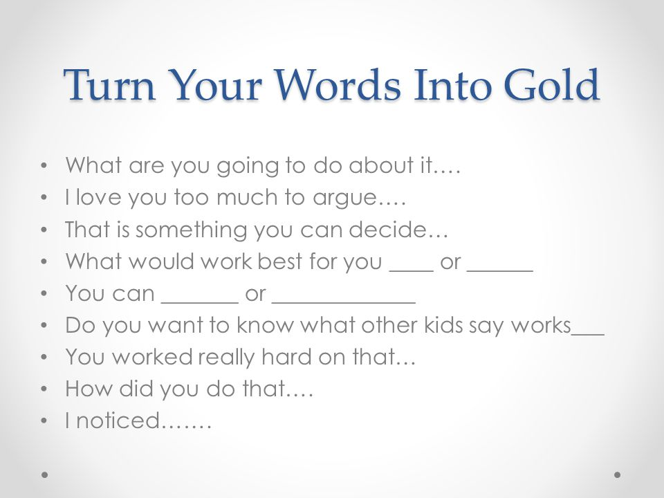 Turn Your Words Into Gold