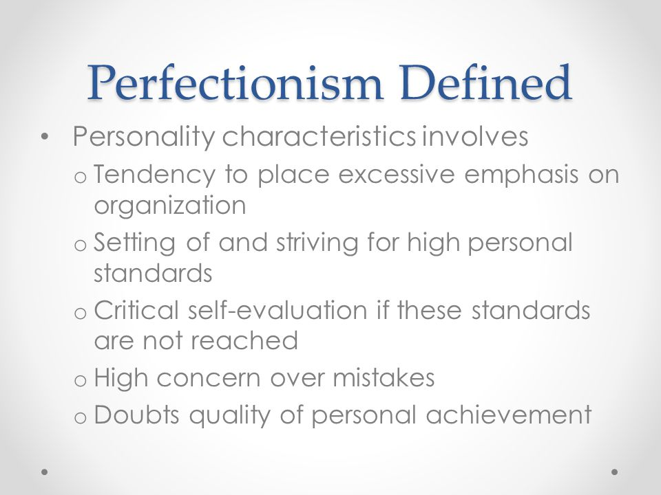 Perfectionism Defined