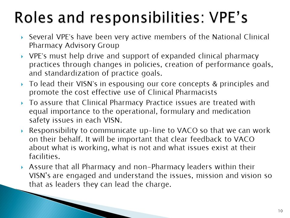 Roles and responsibilities: VPE's