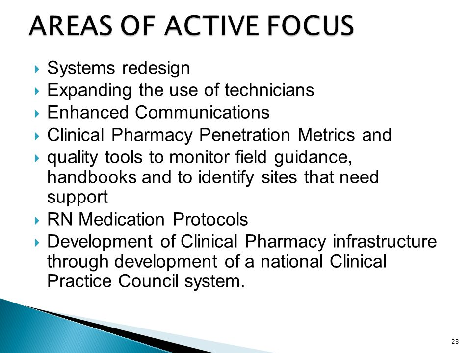 AREAS OF ACTIVE FOCUS Systems redesign