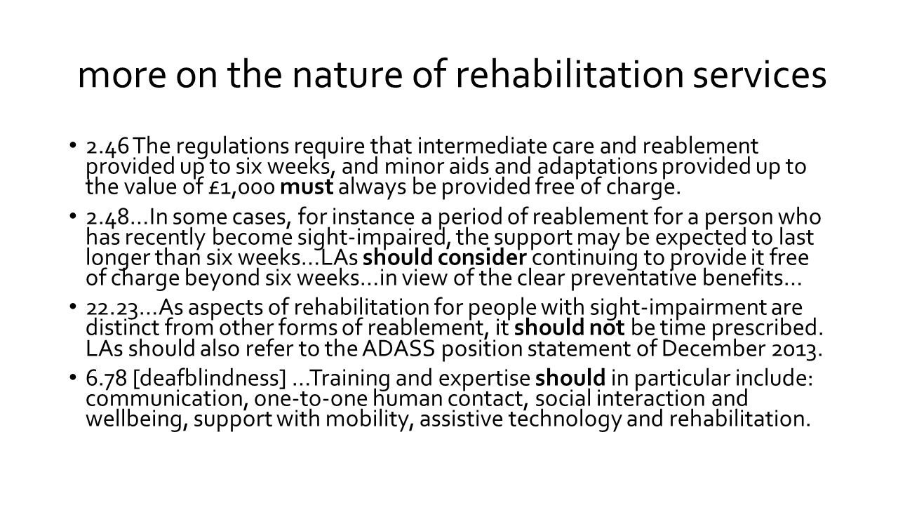 more on the nature of rehabilitation services