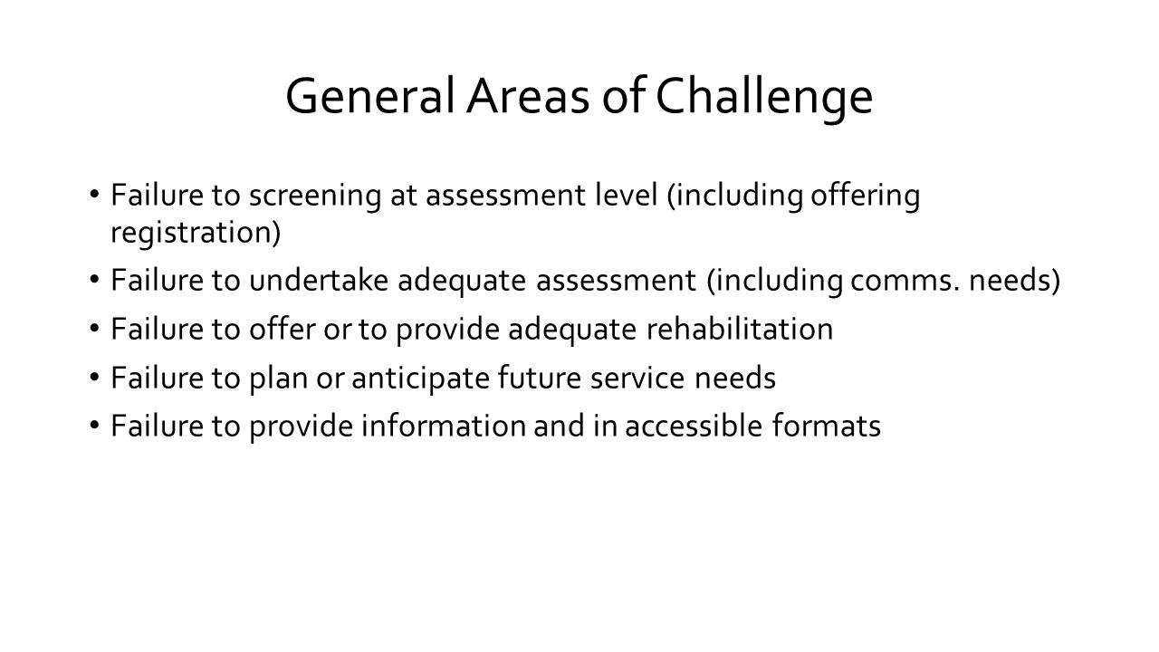 General Areas of Challenge